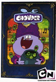 Chowder Season 3 Episode 13. In Marzipan City, the young, excitable food-loving Chowder is the apprentice of Mung Daal, a very old chef who runs a catering company with his wife, Truffles and assistant, Shnitzel.