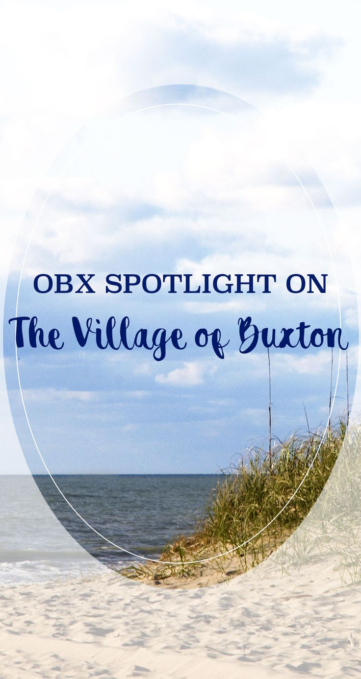 There are some big Outer Banks attractions located on the quiet shores of this quaint maritime fishing village on Hatteras Island. Read all about the highlights of Buxton on our blog.