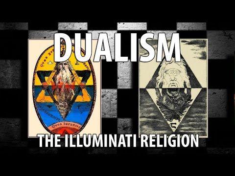 Dualism - The Illuminati Religion - Documentary - YouTube