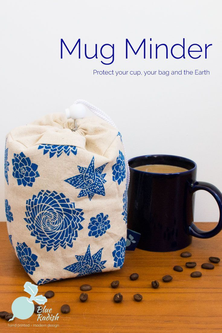 The Mug Minder will keep your reusable mug safe in your bag or car in transit to the coffee shop. Hand printed Succulent design in blue ink on natural coloured linen/cotton. Padded with waterproof lining. Follow the link to reduce your use of disposable cups.