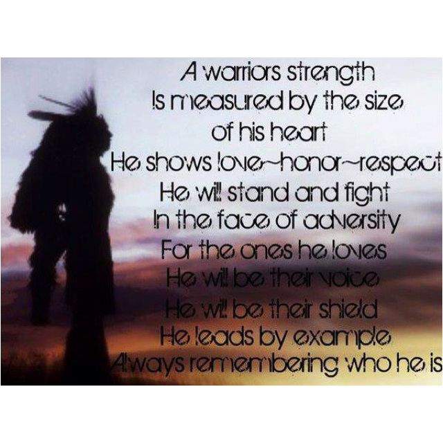 Native American Warrior Quotes Daily Inspiration Quotes