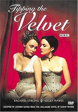 Rachael Stirling & Keeley Hawes - Tipping the Velvet