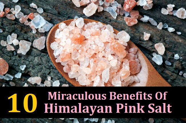 10 Miraculous Benefits Of Himalayan Pink Salt  http://www.naturallivingideas.com/himalayan-pink-salt-benefits/