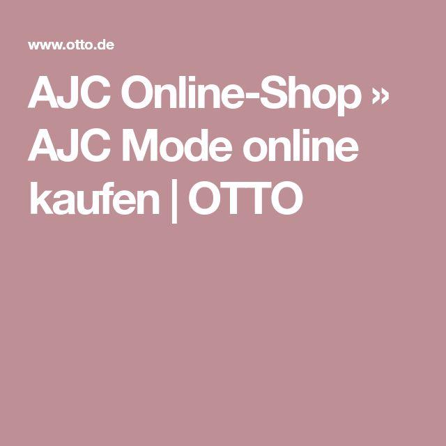 AJC Online-Shop » AJC Mode online kaufen | OTTO