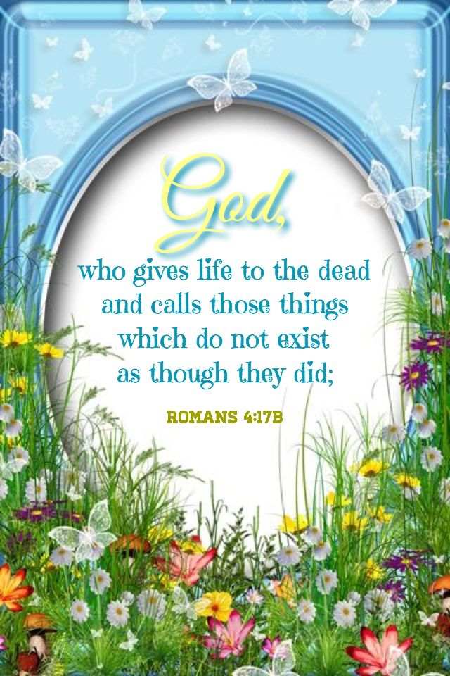 Romans 4:17b