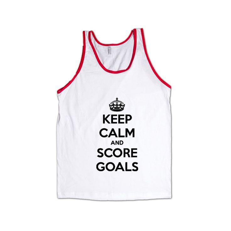 Keep Calm And Score Goals Soccer Hockey Job Jobs Career Careers Profession Sport Sporty Teams Athlete Unisex Adult T Shirt SGAL3 Men's Tank