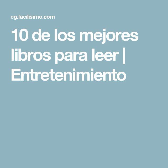 10 de los mejores libros para leer   Entretenimiento