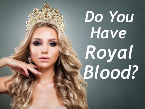 Answer These Questions And We'll Tell You If You Have Royal