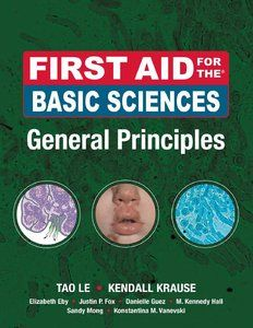 First Aid for the Basic Sciences General Principles 1st Edition Pdf Download For Free - By Tao Le,Kendall Krause Ebooks - Smtebooks.com
