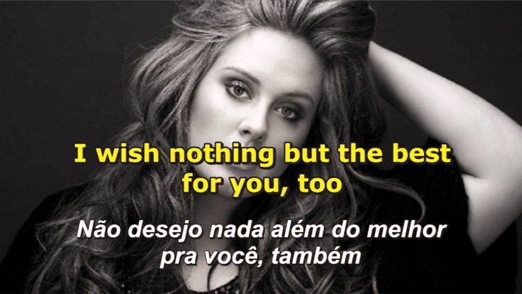 Adele - Someone Like You - Letra e Tradução