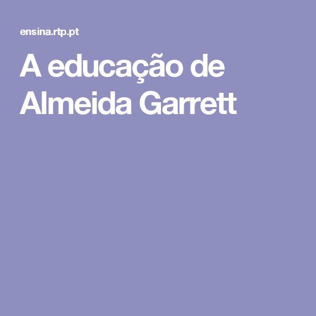 A educação de Almeida Garrett
