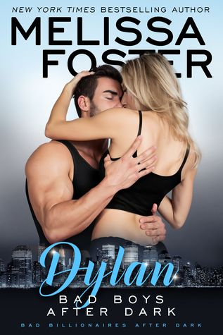 Bad Billionaires After Dark: Dylan by Melissa Foster {Book Review}