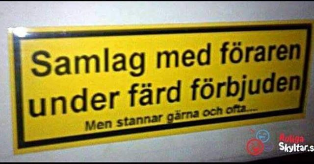 #samlag #föraren #färd #förbjuden #svenskhumor #enbusschaufför #humorisverige #sverige #roligskylt #roligaskyltar #klassiker #hahaha @jokejocke