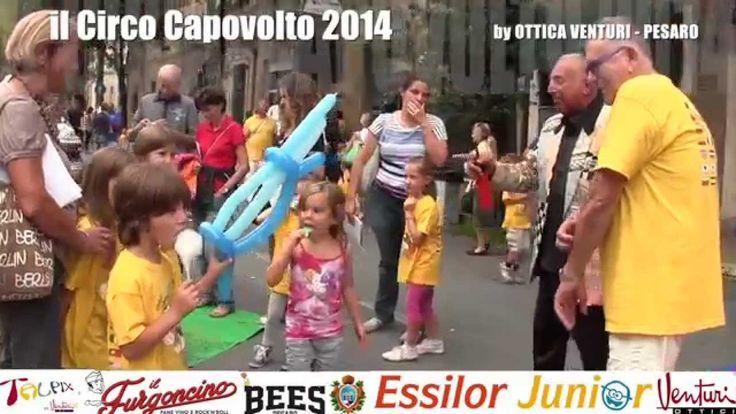 Il Circo Capovolto 2014 riporta l'estate a Pesaro con una meravigliosa giornata di sole ! … rivediamo e riviviamo insieme alcuni momenti di quella splendida giornata dello scorso 21 settembre.