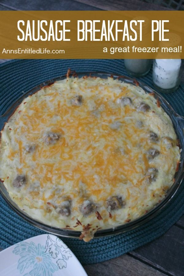 Sausage Breakfast Pie Recipe. This yummy sausage breakfast pie recipe is great for breakfast, brunch or dinner! This freezes fabulously so makes for a great freezer meal. Make two sausage breakfast pies at once and save time later when you need that perfect breakfast, lunch or dinner meal.