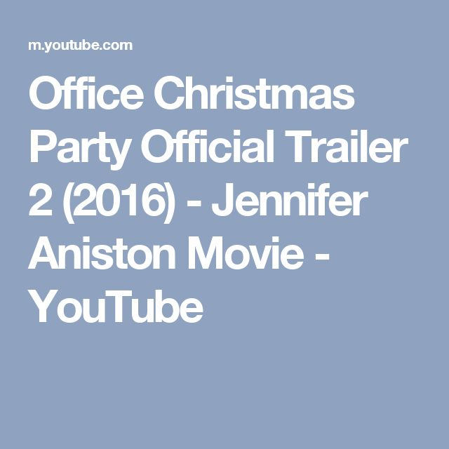Office Christmas Party Official Trailer 2 (2016) - Jennifer Aniston Movie - YouTube