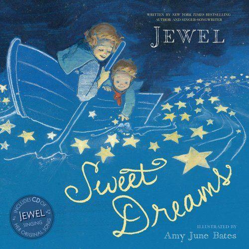 Sweet Dreams by Jewel, http://www.amazon.com/dp/1442489316/ref=cm_sw_r_pi_dp_zb3isb0AEZZHV