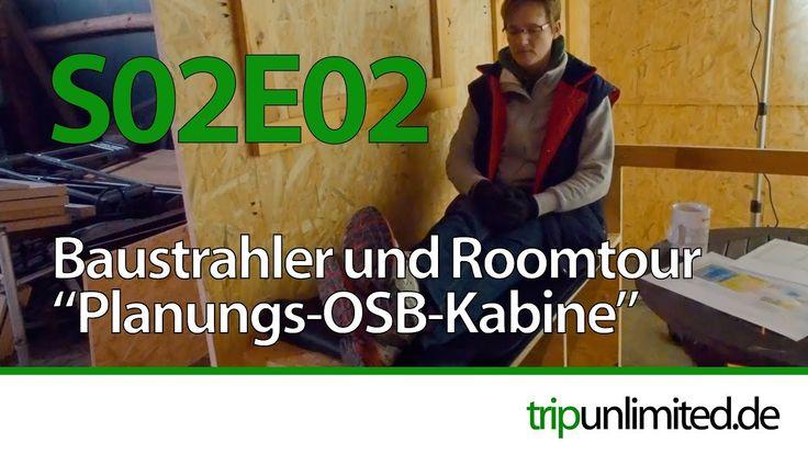 S02E02 - Baustrahler & Roomtour OSB Panungsbox - YouTube