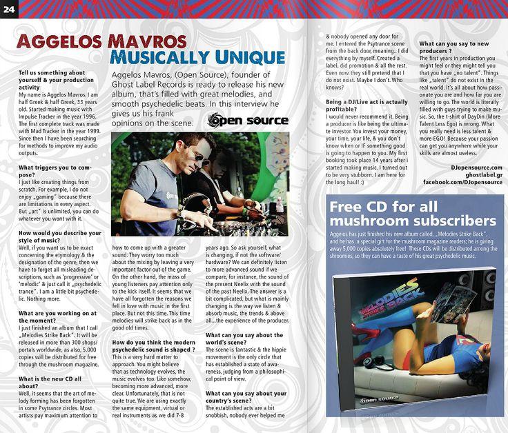 Open Source interviewed by world's leading trance magazine.  Read online here >> http://www.mushroom-magazine.com/aggelos-mavros-interview/   Full Winter Edition in PDF format >> https://issuu.com/mushroommagazine/docs/mushroom-2016-01