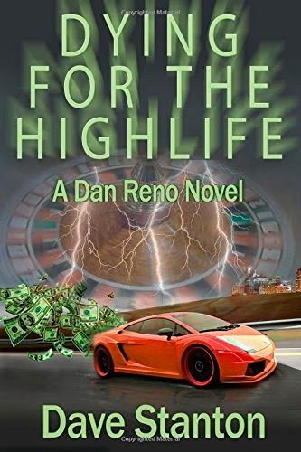 Dying for the Highlife By Dan Stanton Provides Fun Look at Lottery Winner You'll Love to Hate! | Book Reader's Heaven