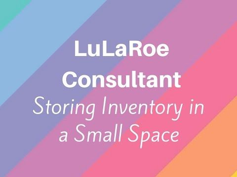 How to sell LuLaRoe: tiny space edition! Selling LuLaRoe in a small apartment - YouTube