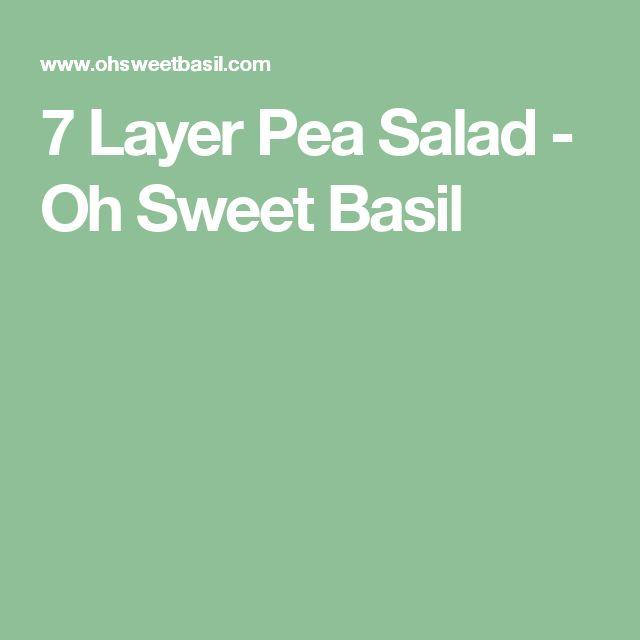 7 Layer Pea Salad - Oh Sweet Basil