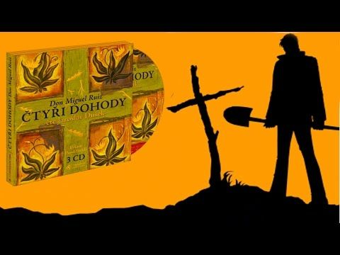 Don Miguel Ruiz-Čtyři dohody 2007 (Celá audio kniha 3:04hod) - YouTube