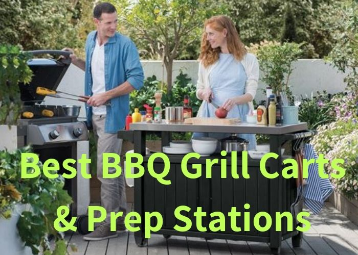 Outdoor Bbq Prep Table Best Grill Carts Stations Buying Guide