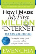 How I Made My First Million on the Internet and How You Can Too!: The Complete Insider's Guide to Making Millions with Your Internet Busines...   Dr John A. King Wisdom and Insight from a lifetime of leadership www.drjohnaking.com