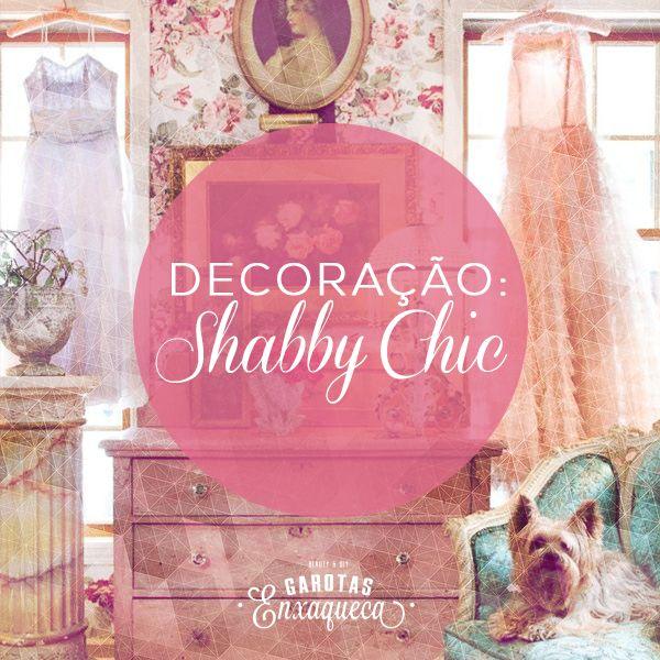 Decoração: Shabby Chic