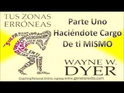 TUS ZONAS ERRONEAS P-1_ Wayne Dyer - Audiolibros de Autoayuda