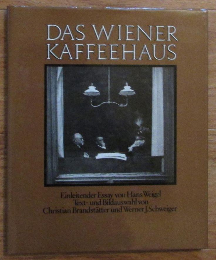 Das Wiener Kaffeehaus * Brandstätter Schweiger 1986