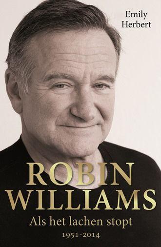 Hoe kan het dat iemand met zoveel succes zelfmoord pleegt? In de biografie Robin Williams geeft auteur Emily Herbert antwoord op deze vraag!