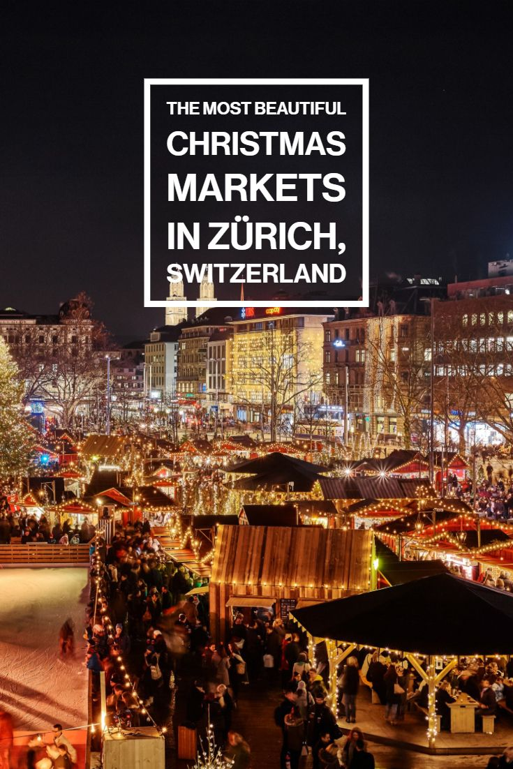 These Xmas Markets In Zurich Have To Be On Your Bucket List Christmas Market Beautiful Christmas Zurich