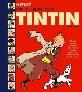 Hergé and the Treasures of Tintin by Dominique Maricq