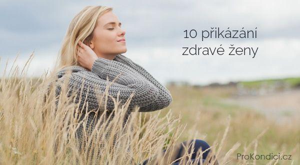 10 přikázání zdravé ženy | ProKondici.cz