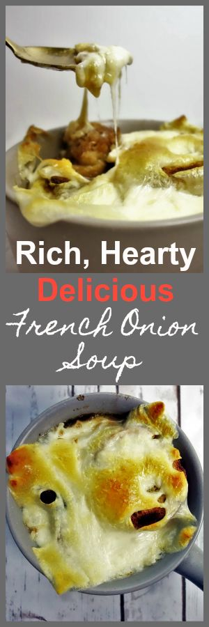 French Onion Soup: Rich, Simple, Delicious. Easy to make and oh-so-satisfying