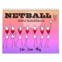 Netball Calendar For 2018, With Quotes and Pictures.