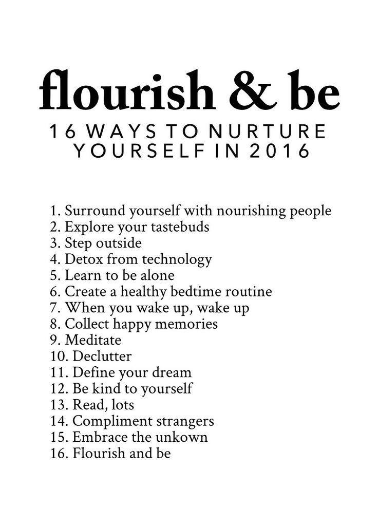 Flourish & Be 16 Ways to Nurture Yourself in 2016