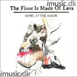 The Floor is Made of Lava: Howl at the Moon (Vinyl)
