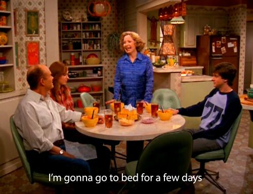 My current mood.That70Sshow, Laugh, That 70S Show, Quotes, Funny Stuff, Sunday Brunches, Final Weeks, Kitty, Dreams Life