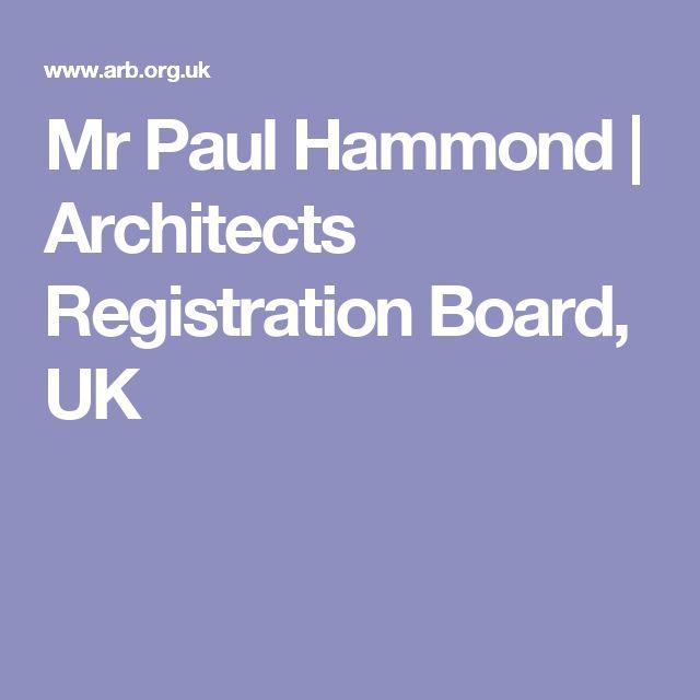 Mr Paul Hammond | Architects Registration Board, UK