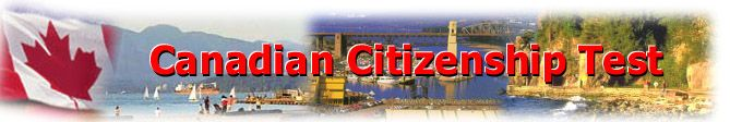 Canadian Citizenship Test Info and Mock Test