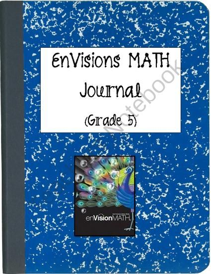 5th Grade Envision Math Journal from Laila_Camacho on TeachersNotebook.com -  (166 pages)  - Everything you need to keep kids organized with the 5th Grade EnVisions Math!