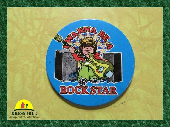 Vintage I Wanna Be A Rock Star Large Pinback by KressHillVintage, $10.50