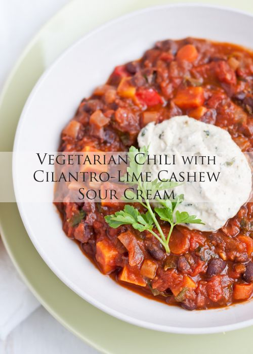 Cafe Johnsonia: Vegetarian Chili with Cilantro-Lime Cashew Sour Cream