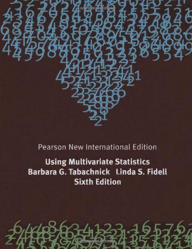 Using multivariate statistics / Barbara G. Tabachnick, Linda S. Fidell