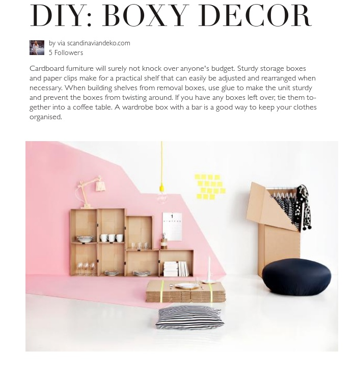Cardboard furniture will surely not knock over anyones budget. Sturdy storage boxes and paper clips make for a practical shelf that can easily be adjusted and rearranged when necessary. When building shelves from removal boxes, use glue to make the unit sturdy and prevent the boxes from twisting around. If you have any boxes left over, tie them together into a coffee table. A wardrobe box with a bar is a good way to keep your clothes organised.