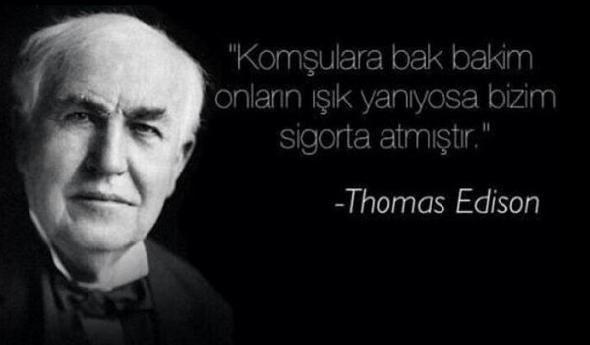 Thomas Edison ünlü sözleri 2  Thomas Edison – Ampulün mucidi olmasının yanı sıra günümüze ışık tutan pek çok özgün icadı vardır, ömrünü eski icatların geliştirilmesine adamıştır.  Bu içerik KpssDelisi.com 'dan alınmıştır : http://kpssdelisi.com/question/bilimadamlari-ve-mucitlerin-unlu-olmus-ancak-asla-soylemedigi-unlu-sozleri/