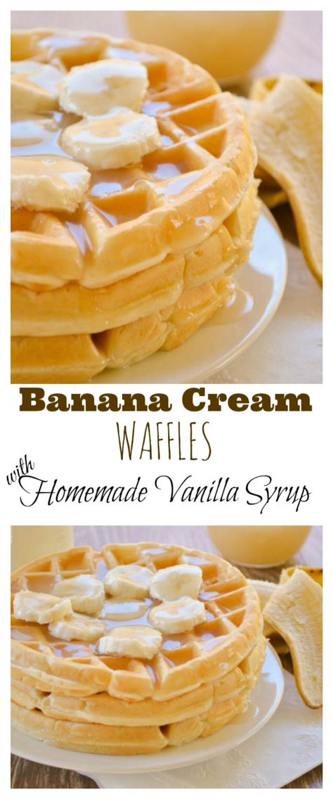 Banana Cream Waffles drenched in Homemade Vanilla Syrup